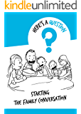 Here's a Question: Conversation Starters for Families