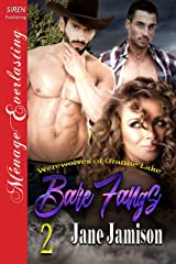 Bare Fangs [Werewolves of Granite Lake 2] (Siren Publishing Menage Everlasting) Kindle Edition
