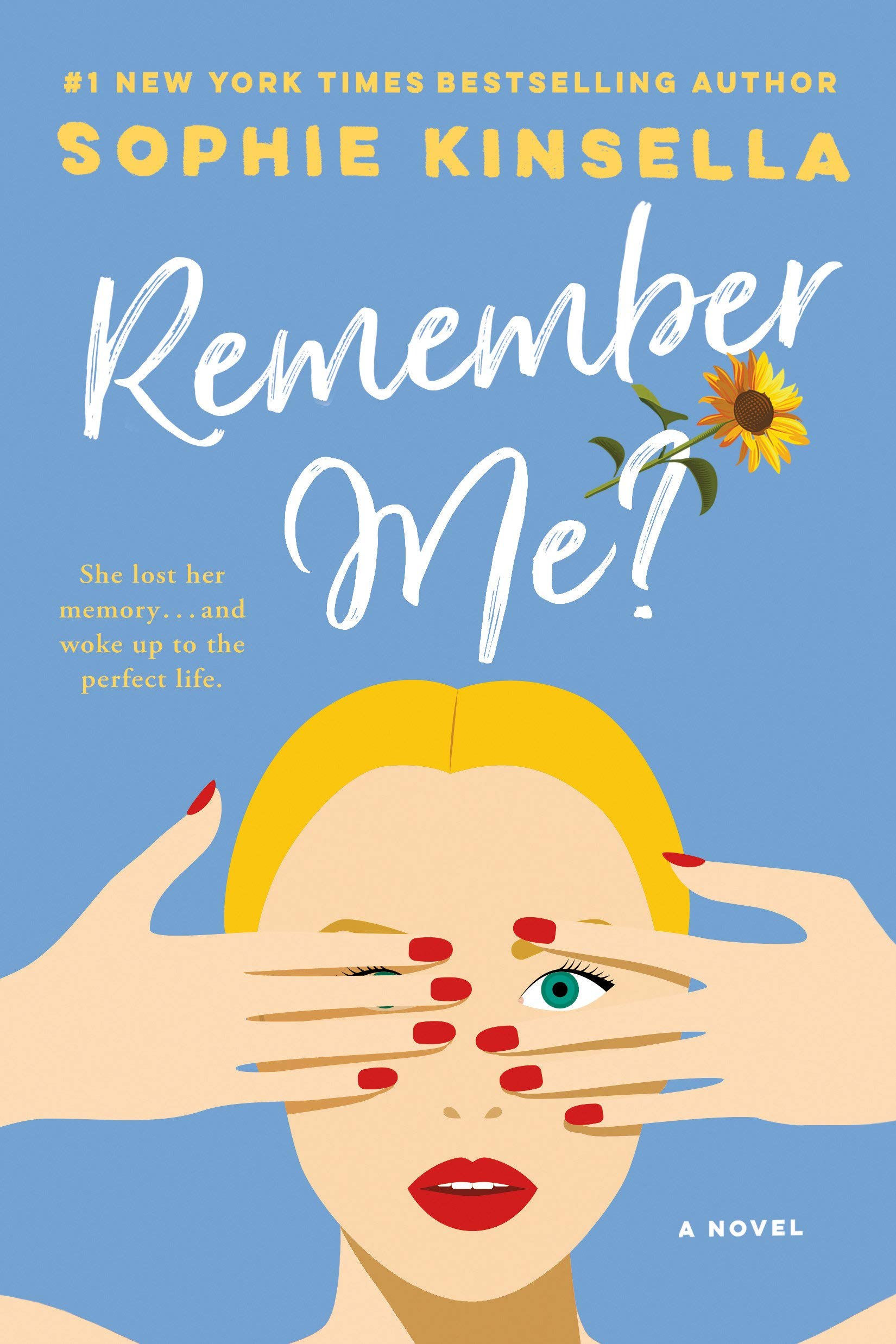 Remember Me A Novel Kinsella Sophie 9780385338738 Amazon Com Books