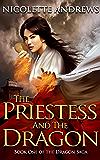 The Priestess and the Dragon (Dragon Saga Book 1)