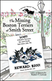 The Missing Boston Terriers of Smith Street (A Springer Spaniel Mystery Book 1)