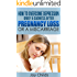 How to Overcome Depression, Grief  & Sadness After Pregnancy Loss or a Miscarriage (Miscarriage Support and Grief Recovery Book 2)