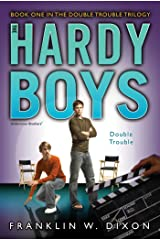Double Trouble: Book One in the Double Danger Trilogy (The Hardy Boys: Undercover Brothers 25) Kindle Edition