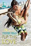 Flip This Love (Coastal Heat)