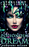 Poisonous Dream (The Starlight Gods Series Book 5)