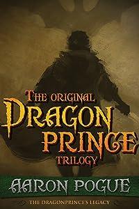 The Original Dragonprince Trilogy (The Dragonprince's Legacy)