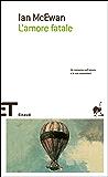 L'amore fatale (Einaudi tascabili. Scrittori)