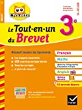 Le Tout-en-un du brevet 3e: français, maths, histoire-géo, anglais et histoire des arts