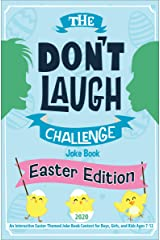 The Don't Laugh Challenge Easter Edition: An Interactive Easter-Themed Joke Book Contest for Boys, Girls, and Kids Ages 7-12 Kindle Edition