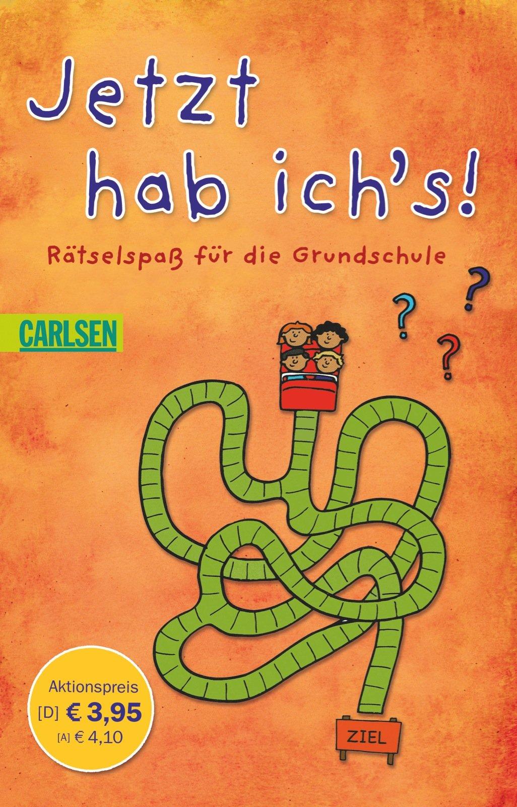 Jetzt hab ich's!: Rätselspaß für die Grundschule (Schulanfangsaktion)