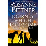 Journey to High Lonesome (Outlaw Trail Book 3)