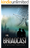 The Broadcast: A Mystery Thriller