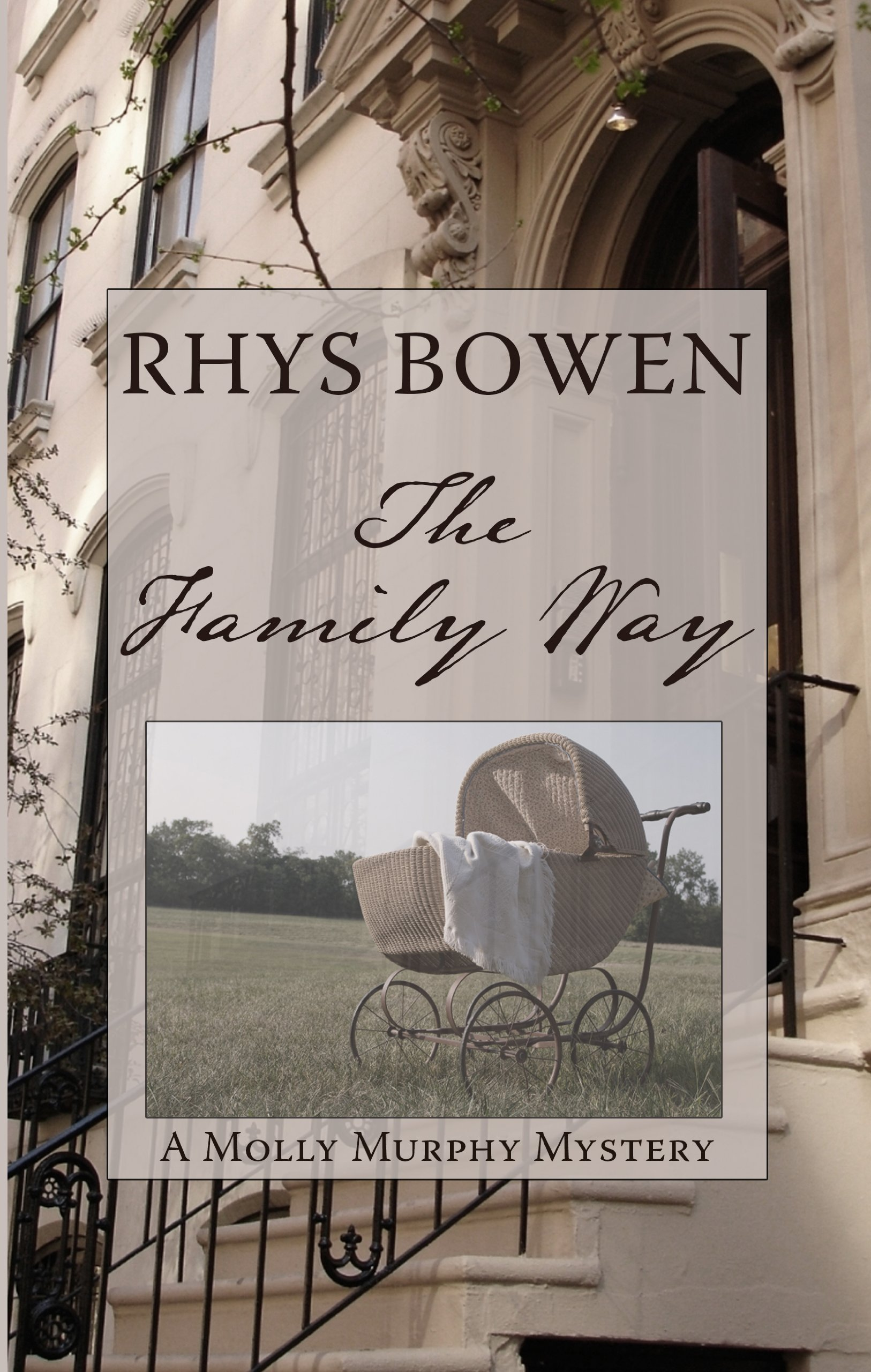 The Family Way (A Molly Murphy Mystery) PDF