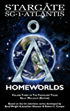 STARGATE SG-1 ATLANTIS: Homeworlds (SGX-06): Volume three of the Travelers' Tales (English Edition)