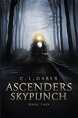 Ascenders: Skypunch (Ascenders Saga Book 2) Kindle Edition