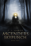 Ascenders: Skypunch (Ascenders Saga Book 2) (English Edition)