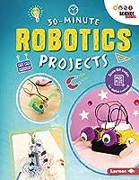 30-Minute Robotics Projects (30-Minute