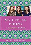 The Clique #13: My Little Phony