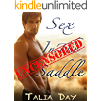 Sex in the Saddle: Extended & Uncensored (A Raw, Billionaire Cowboy Pregnancy Romance)