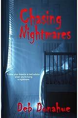 Chasing Nightmares Kindle Edition