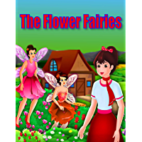 The Flower Fairies: Bedstime Story For Kids (English Edition)
