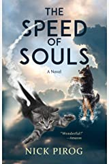 The Speed of Souls: A Novel for Dog Lovers Kindle Edition