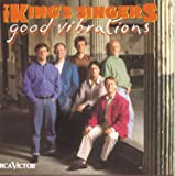 The King's Singers: Good Vibrations