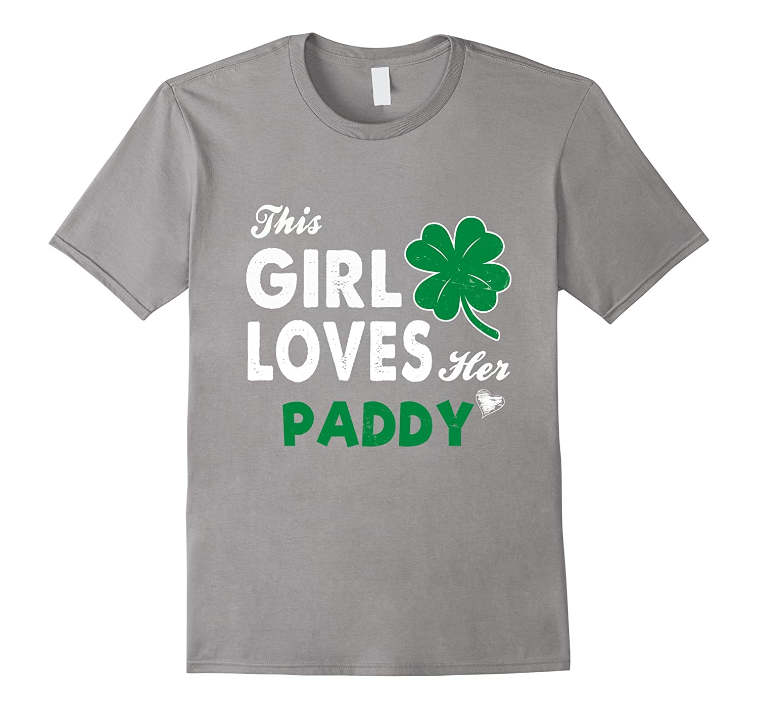 "6ea8035c1 Unisex St. Patrick's Day ""This Girl Loves Her Paddy"" T-Shirt-CL ..."