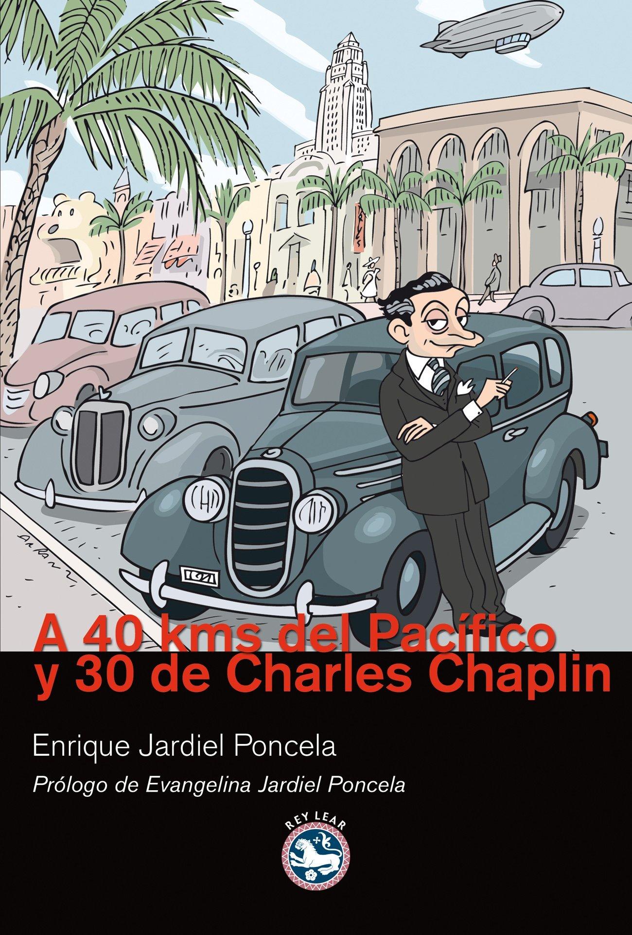 Download A 40 kms del Pacífico y 30 de Charles Chaplin pdf