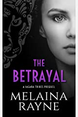 The Betrayal (The Jagara Tribes) Kindle Edition
