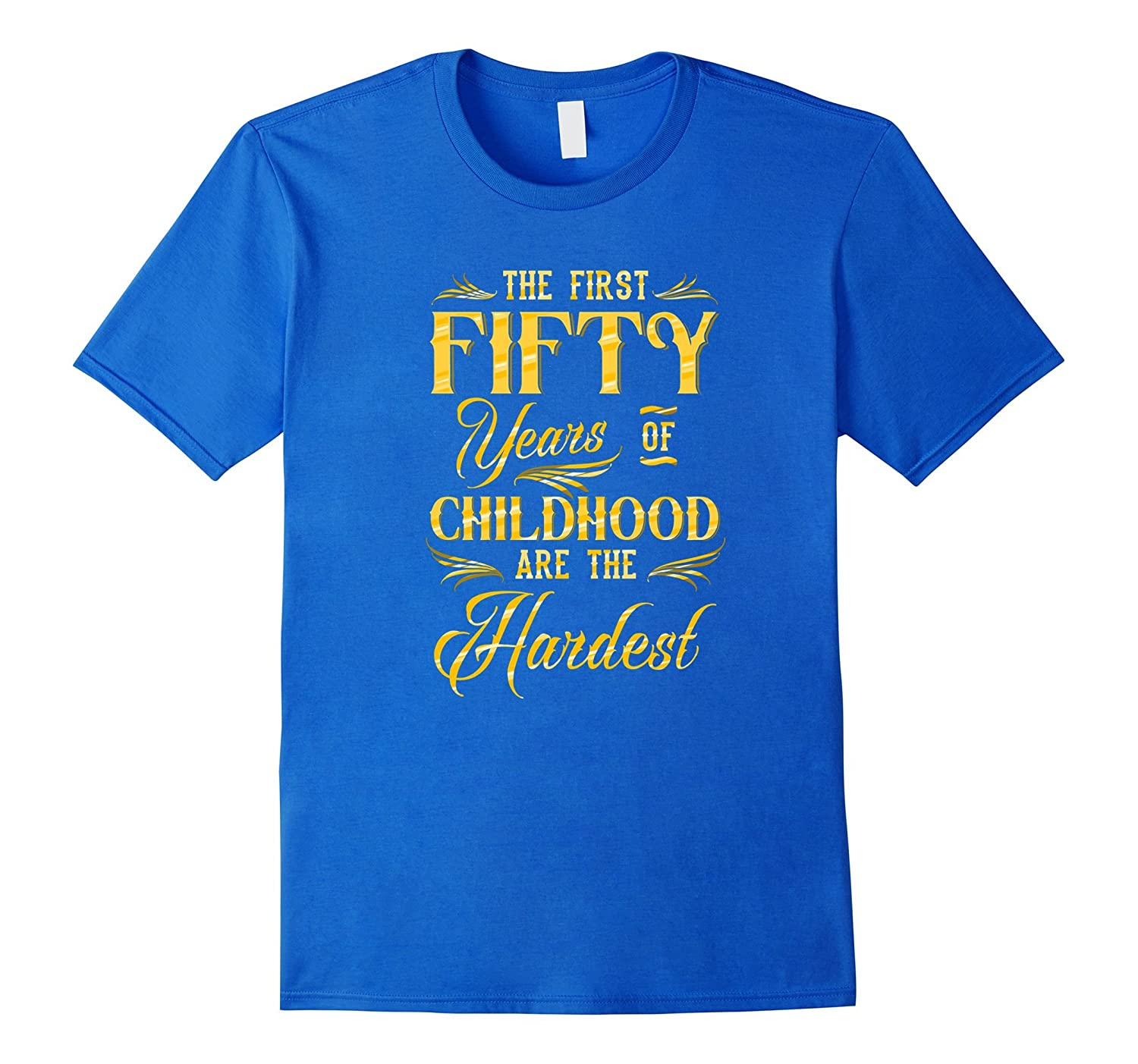 Funny 50 Years Of Childhood Birthday Sayings T Shirt Managatee