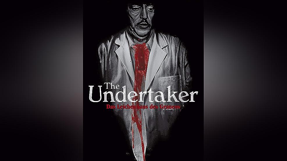 The Undertaker: Das Leichenhaus des Grauens