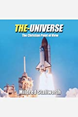 The Universe: The Christian Point of View Audible Audiobook