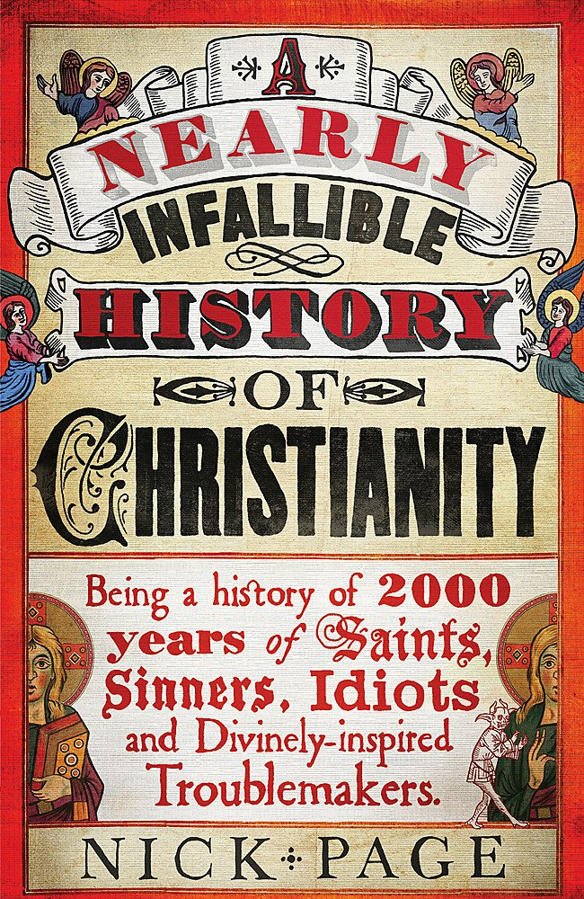 Download A Nearly Infallible History of Christianity PDF