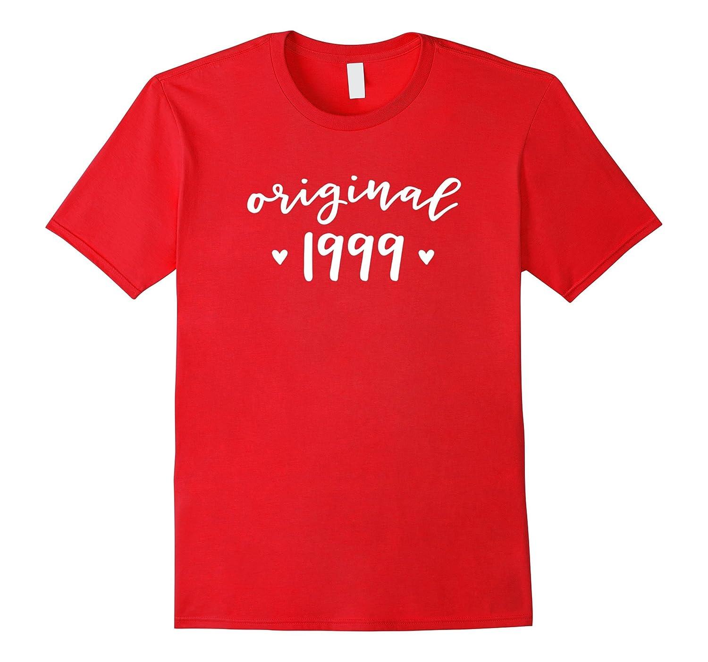 Original 1999 18th Birthday Gift Birth Year Party T-Shirts-CD