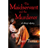 The Maidservant and the Murderer: A Midwife Short Mystery (The Midwife's Tale Book 2)