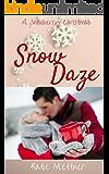 Snow Daze: A Snowberry Christmas