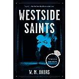 Westside Saints: A Novel (A Gilda Carr Tiny Mystery)