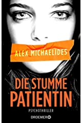 Die stumme Patientin: Psychothriller Perfect Paperback
