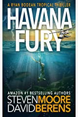 Havana Fury: A Ryan Bodean Tropical Thriller Kindle Edition