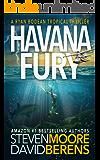 Havana Fury: A Ryan Bodean Tropical Thriller