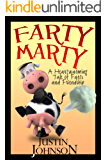 Books for Kids: Farty Marty: Kids Fantasy Books, Kids Mystery Books, Kids Adventure Books, Kids Bedtime Stories, Kids Free Stories, Kids Series Books for Ages 4-8, 6-8, 9-12