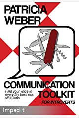 Communication Toolkit for Introverts Kindle Edition