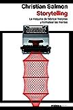 Storytelling: La máquina de fabricar historias y formatear las mentes