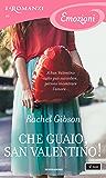 Che guaio, San Valentino! (I Romanzi Emozioni) (Serie Chinooks Hockey Team Vol. 3)