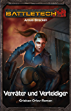 BattleTech 35: Griskan Orlov 3: Verräter und Verteidiger