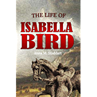 The Life of  Isabella Bird (1906)