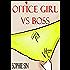 Hardcore XXX: Office Girl VS Boss (X-Rated One Shot)