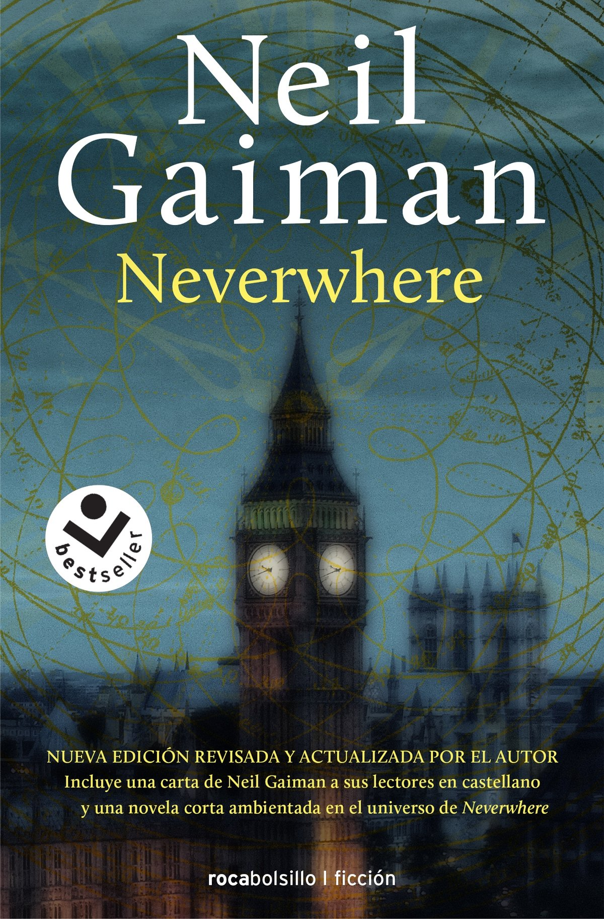 Neverwhere (Best seller / Ficción) Tapa blanda – 11 sep 2017 Neil Gaiman Mónica Faerna Roca Bolsillo 8416240884