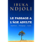 Le Passage à l'âge Adulte: Expériences - Témoignages - Leçons